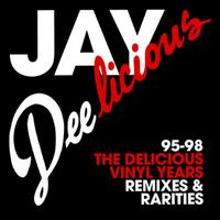 J Dilla (aka Jay Dee) - Jay Deelicious 95-98: The Delicious Vinyl Years