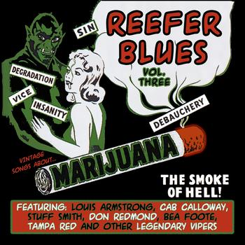 Various Artists - Reefer Blues: Vintage Songs About Marijuana, Vol. 3