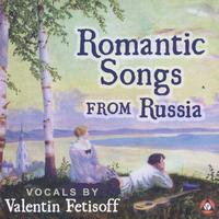 Valentin Fetisoff - Romantic Songs From Russia