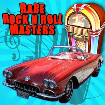 Various Artists - Rare Rock N' Roll Masters