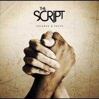 The Script - Science & Faith (Explicit)