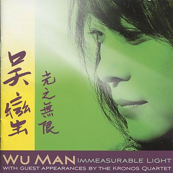 Wu Man - Immeasurable Light