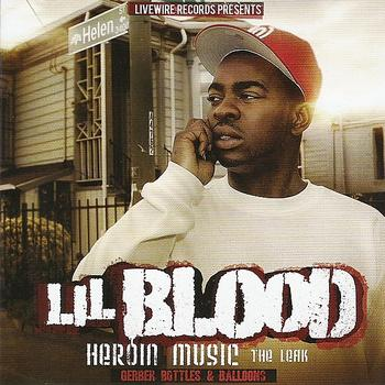Lil Blood - Heroin Music: The Leak (Explicit)