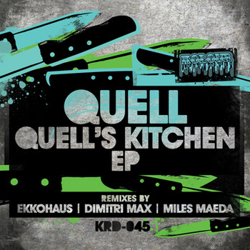 Quell - Quell's Kitchen EP