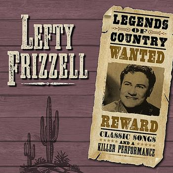 Lefty Frizzell - Legends Of Country