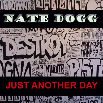 Nate Dogg - Just Another Day
