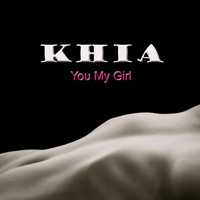 Khia - You My Girl (Explicit)