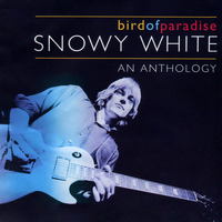 Snowy White - Bird of Paradise - An Anthology