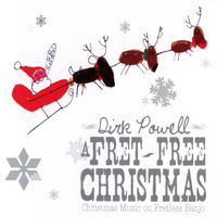 Dirk Powell - A Fret-Free Christmas