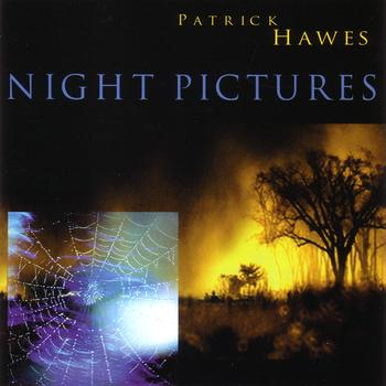 Patrick Hawes - Night Pictures