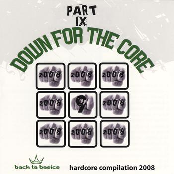 Various Artists - Down For the Core Part IX (Explicit)