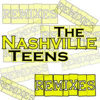 Nashville Teens - Remixes