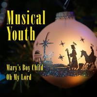Musical Youth - Mary's Boy Child / Oh My Lord