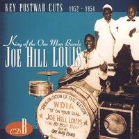 Joe Hill Louis - King Of The One Man Bands (B)