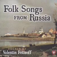 Valentin Fetisoff - Folk Songs From Russia