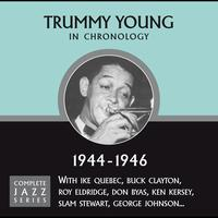 Trummy Young - Complete Jazz Series 1944 - 1946