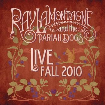 Ray LaMontagne And The Pariah Dogs - Live - Fall 2010