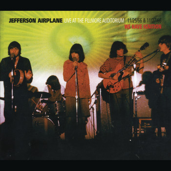 Jefferson Airplane - Live At The Fillmore Auditorium 11/25/66 & 11/27/66 - We Have Ignition