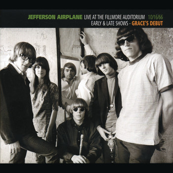 Jefferson Airplane - Live At The Fillmore Auditorium 10/16/66 (Early & Late Shows - Grace's Debut)