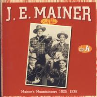 J.E. Mainer - The Early Years A