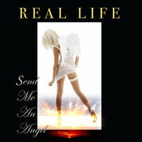 Real Life - Send Me An Angel  (Re-Recorded / Remastered)
