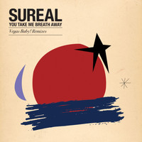 SuReal - You Take My Breath Away