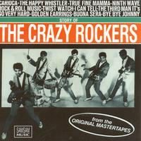 The Crazy Rockers - The Story Of