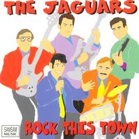 The Jaguars - Rock This Town
