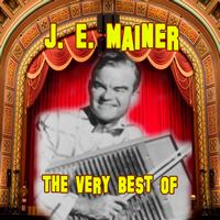 J.E. Mainer - The Very Best Of
