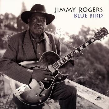 Jimmy Rogers - Blue Bird