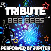 Jupiter - A Tribute to Bee Gees