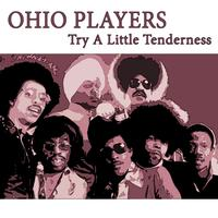 Ohio Players - Try A Little Tenderness
