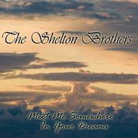 The Shelton Brothers - Meet Me Somewhere In Your Dreams