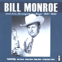 Bill Monroe & His Bluegrass Boys - Bill Monroe CD D: 1957-1958