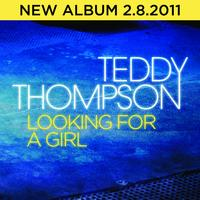 Teddy Thompson - Looking For A Girl
