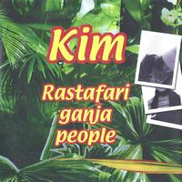 Kim - Rastafari Ganja People (1999)