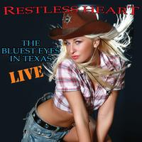 Restless Heart - The Bluest Eyes In Texas - Live