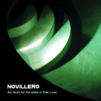 Novillero - Aim Right for the holes