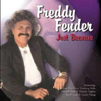 Freddy Fender - Just Because
