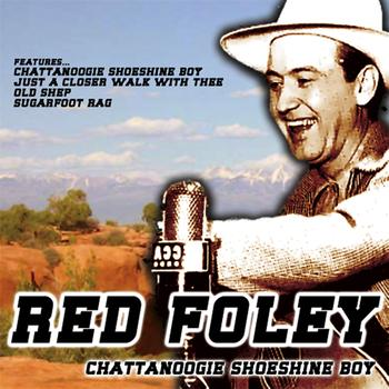 Red Foley - Chattanoogie Shoeshine Boy