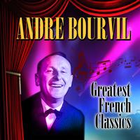 Andre Bourvil - Greatest French Classics