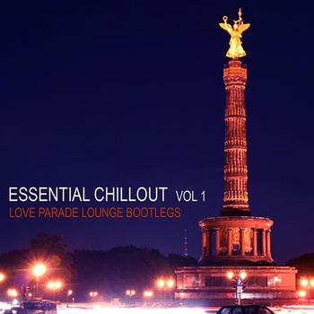 Various Artists - Essential Chillout Vol.1: Love Parade Lounge Bootl