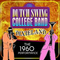 Dutch Swing College Band - Dixieland: The 1960 Performace