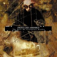 Front Line Assembly - The Best Of Cryogenic Studios