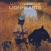 Maddy Prior - Lionhearts