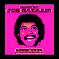 Joe Bataan - Best Of Joe Bataan!