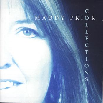 Maddy Prior - Collections - A Very Best Of 1995 To 2005