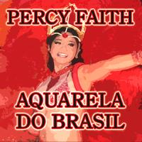 Percy Faith - Aquarela Do Brasil