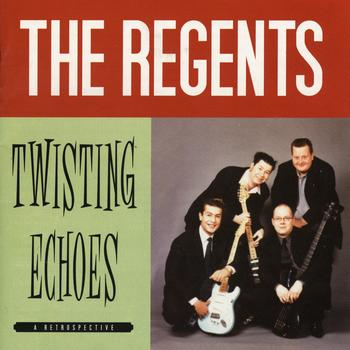 The Regents - Twisting Echoes (Best Of)