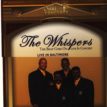 The Whispers - The Beat Goes On Live In Baltimore